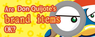 Are Don Quijote's brand items ok?